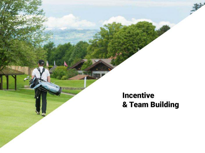 Incentive & Team Building